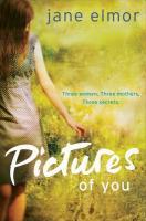 Jane Elmor - Pitcures Of You (Pan, £7.99)