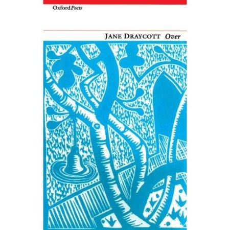 Jane Draycott: Over (Carcanet, £9.95)
